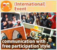 (International) Event and communication with free participation style